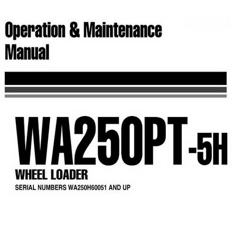 Komatsu WA250PT-5H Wheel Loader Operation & Maintenance Manual