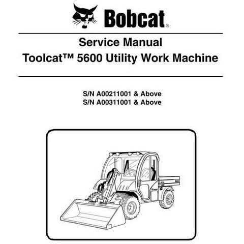 Bobcat Toolcat 5600 Utility Work Machine Workshop Repair Service Manual - 6904209