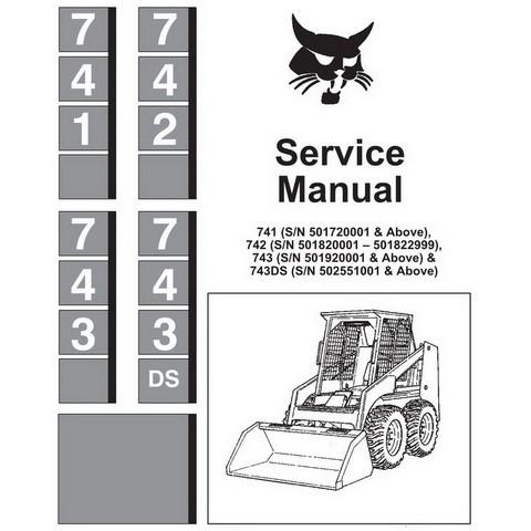 Bobcat 741, 742, 743 & 743DS Skid-Steer Loader Service Manual - 6566109