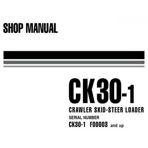 Komatsu CK30-1 Crawler Skid-Steer Loader Shop Manual