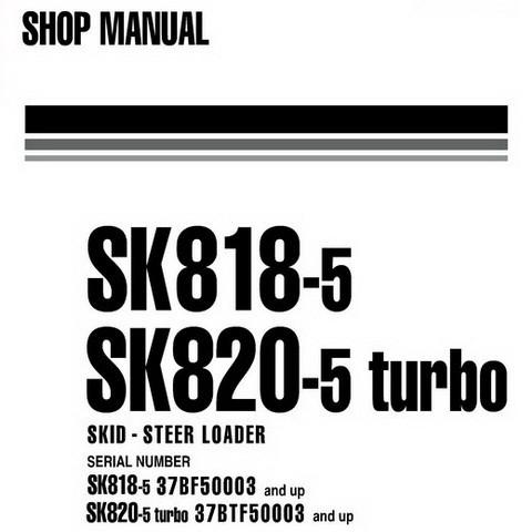 Komatsu SK818-5, SK820-5 turbo Skid-Steer Loader Shop Manual