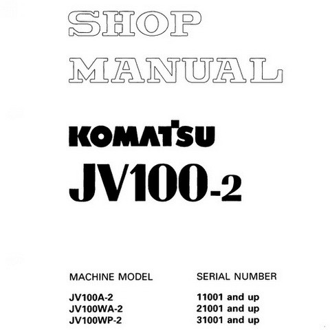 Komatsu JV100-2 Vibratory Smooth Drum Roller Shop Manual - SEBM011404