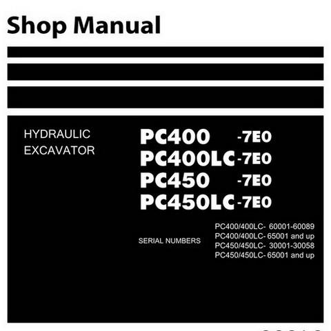 Komatsu PC400-7E0, PC400LC-7E0, PC450-7E0, PC450LC-7E0 Hydraulic Excavator Shop Manual - SEN03578-01