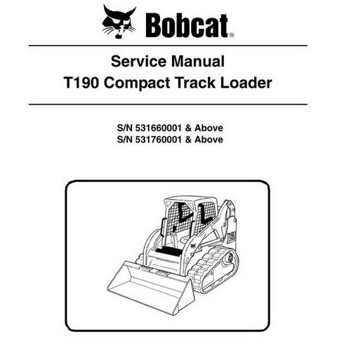 Bobcat T190 Compact Track Loader Service Manual - 6987043
