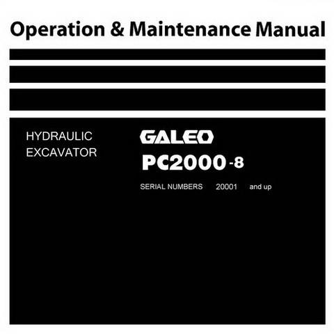Komatsu PC2000-8 Galeo Excavator Mining Shovel Operation & Maintenance Manual (20001 and up)
