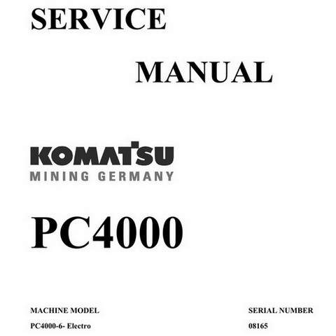 Komatsu PC4000 Hydraulic Excavator Service Repair Workshop Manual