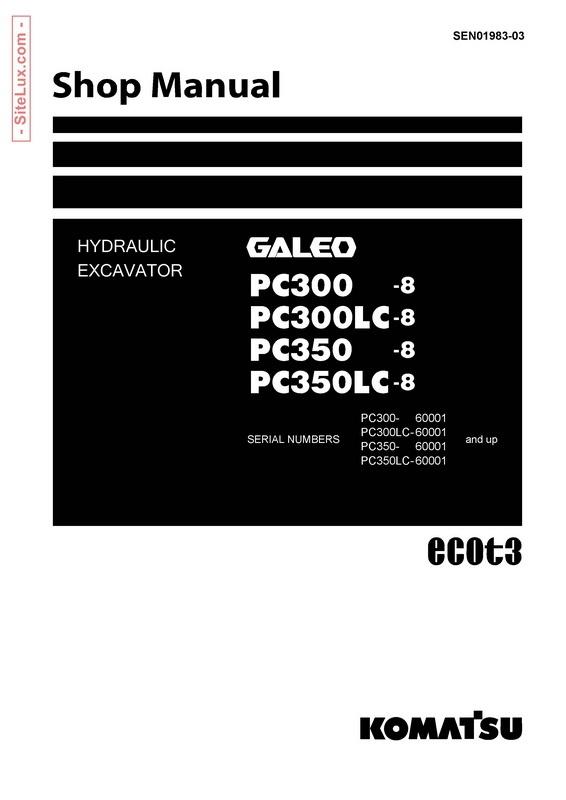 komatsu pc300 8 pc300lc 8 pc350 8 pc350lc 8 galeo h rh sellfy com Komatsu Excavator Manuals Heater Core Komatsu Shop Manuals