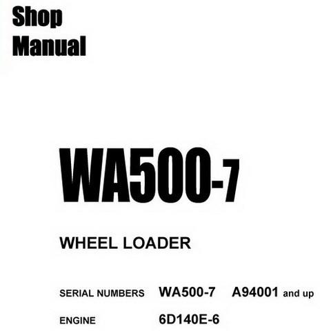 Komatsu WA500-7 Wheel Loader Shop Manual (SN: A94001 a