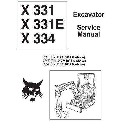 Bobcat X-331, X-331E, X-334 Excavator Service Manual - 6900464
