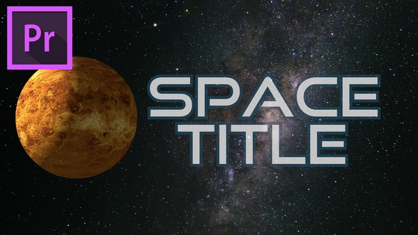 Space title or intro template for Premiere Pro incl. tutorial