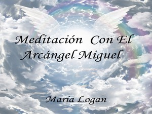 Meditación Con El Arcángel Miguel