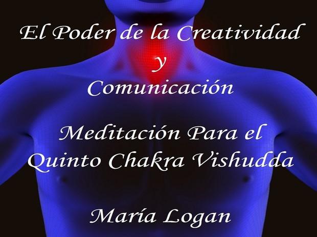 Meditación Para El Quinto Chakra Vishudda - Creatividad y Comunicación