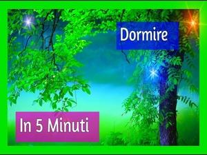 Musica Per Dormire In Meno Di 5 Minuti - Musica Rilassante Per Addormentarsi Subito