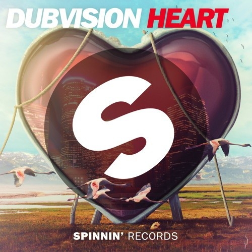 Remake: Dubvision - Heart (Original Mix)