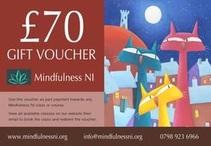 Mindfulness NI £70.00 Gift Voucher