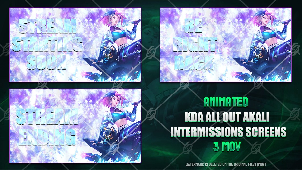 🎙️🎞️KDA ALL OUT AKALI - ANIMATED INTERMISSIONS SCREENS
