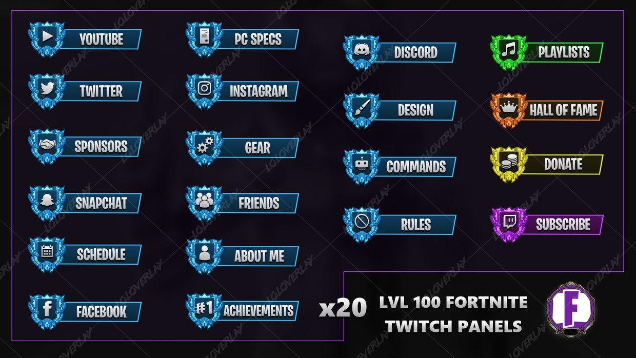 ✅  LVL 100 FORTNITE - TWITCH PANELS
