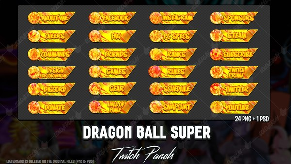 ✅ DRAGON BALL SUPER - TWITCH PANELS