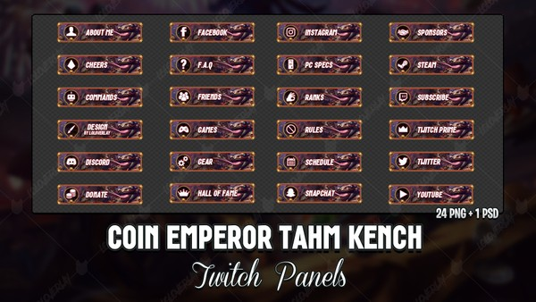 ✅ COIN EMPEROR TAHM KENCH - TWITCH PANELS