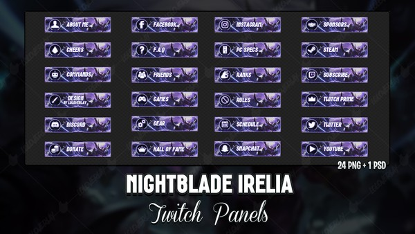 ✅ NIGHTBLADE IRELIA  - TWITCH PANELS