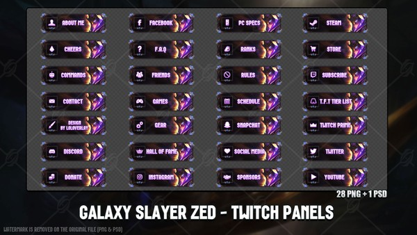✅ GALAXY SLAYER ZED - TWITCH PANELS