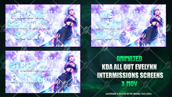 🎙️🎞️KDA ALL OUT EVELYNN - ANIMATED INTERMISSIONS SCREENS