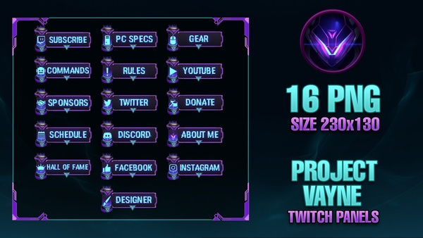 ✅PROJECT Vayne - Twitch Panels