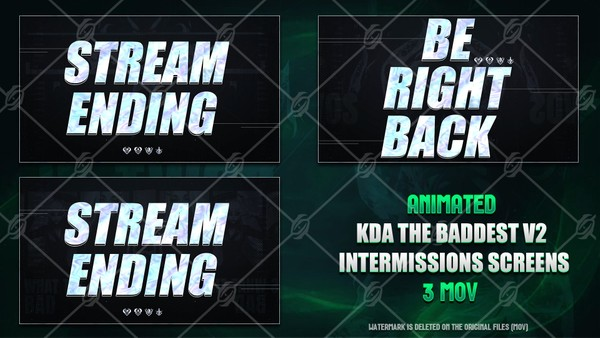 🎙️🎞️KDA THE BADDEST - ANIMATED INTERMISSIONS SCREENS V2