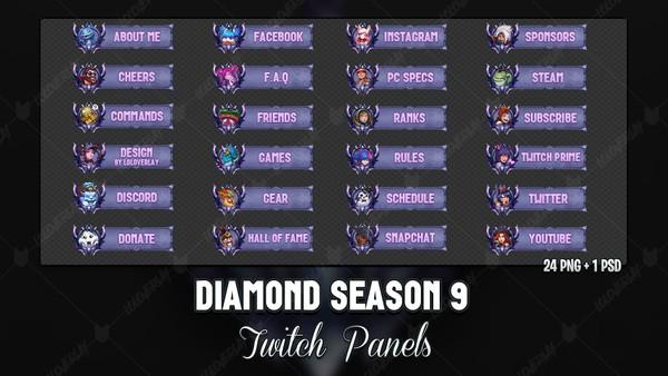 ✅ DIAMOND SEASON 9 - TWITCH PANELS