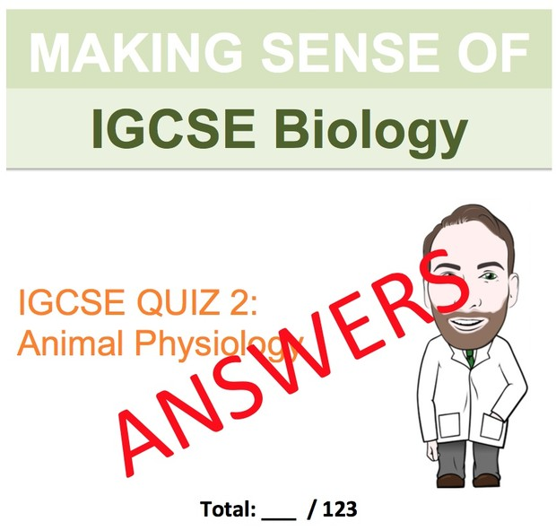 IGCSE Biology - Animal Physiology Revision Quiz