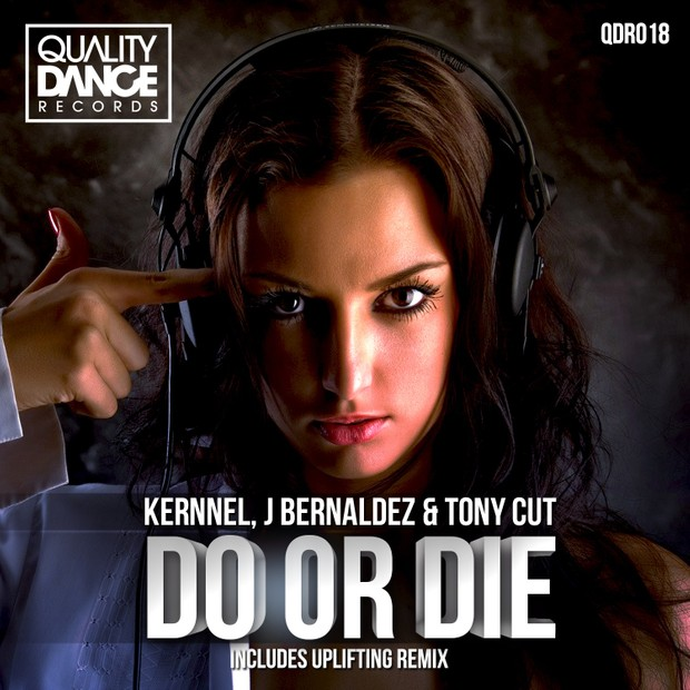::2 TRACKS:: (QDR018) Kernnel, J Bernaldez & Tony Cut - Do or die EP (CONTIENE 2 TRACKS)