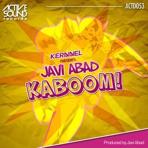 Kernnel present Javi Abad - Kaboom