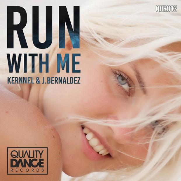 ::2 TRACKS::  (QDR013) Kernnel & J.Bernaldez - Run with me EP (INCLUYE ORIGINAL MIX y UK MIX)