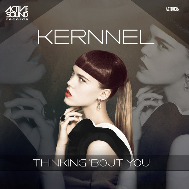 Kernnel - Thinking bout you