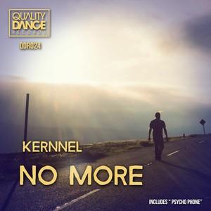 :: 3 Tracks:: (QDR024) & (QDR025) Kernnel - No more (Incluye Kernnel & Javi Abad - Psycho phone)