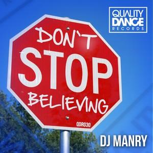 ::2 tracks:: Dj Manry - Don´t stop believing (Incluye Dj Mega - Nupi kuson) .