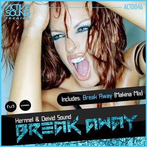 Kernnel & Deivid Sound - Break away EP ((2x1))