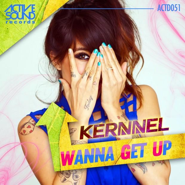 Kernnel - Wanna get up
