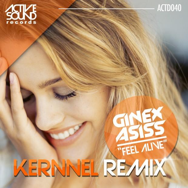 Ginex Asiss - Feel Alive (Kernnel remix)