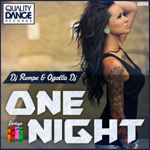 ::2 TRACKS::  (QDR009) & (QDR010) Dj Rompe & Dj Ogalla - One night & Antibiotico (2 TRACKS)