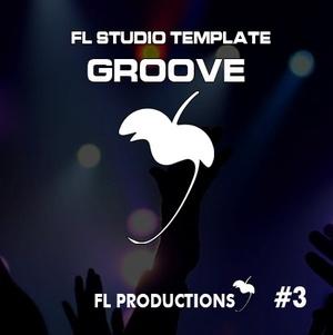 FL Studio Template 03 - Groove
