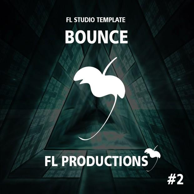 FL Studio Template 02 - Bounce (KSHMR and Hardwell Style)