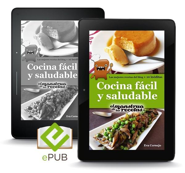 Cocina fácil y saludable de El Monstruo de las Recetas (ePUB)