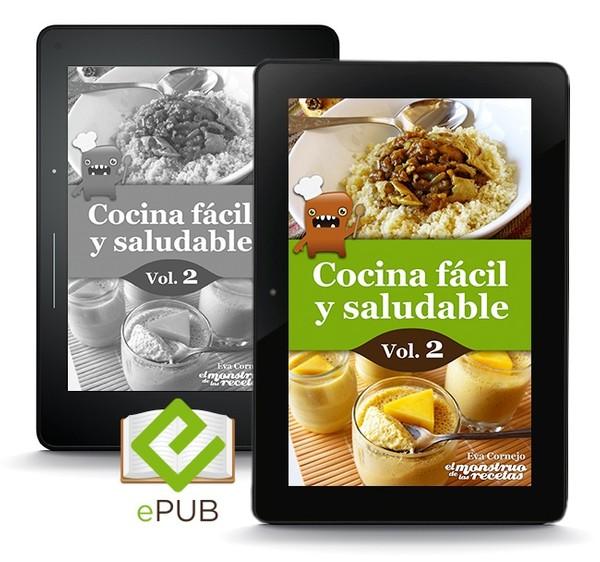 Cocina fácil y saludable de El Monstruo de las Recetas, vol.2 (ePUB)