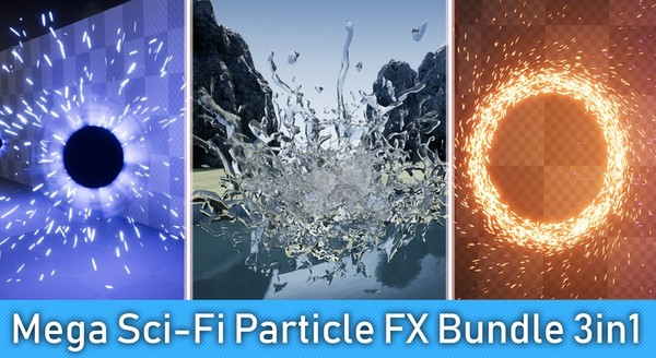 Mega Sci-Fi Particle FX Bundle 3in1 [ Unreal Engine 4 ]