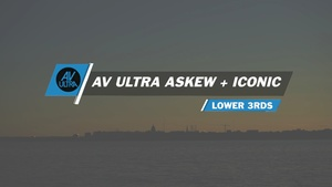AV-Ultra Askew + Iconic Lower third Templates for FCPX and Motion