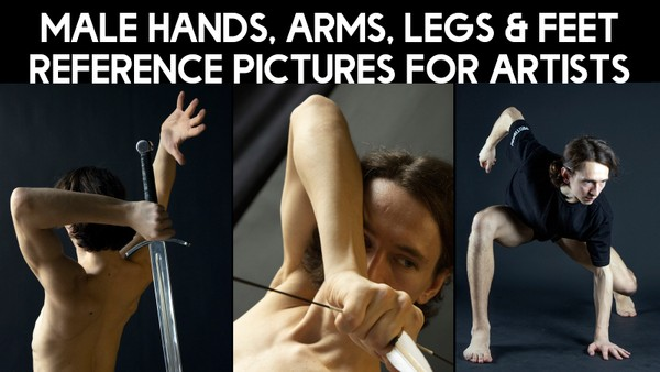 Male Hands, Arms, Legs & Feet Reference Pictures for Artists