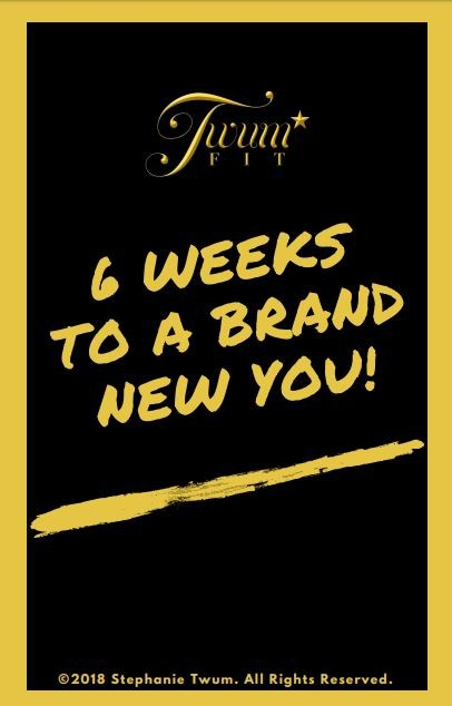 6 Weeks to a Brand New You