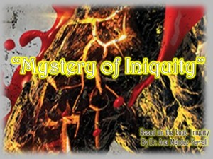 Mystery of Iniquity Part 5