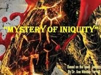 Mystery of Iniquity Part 3